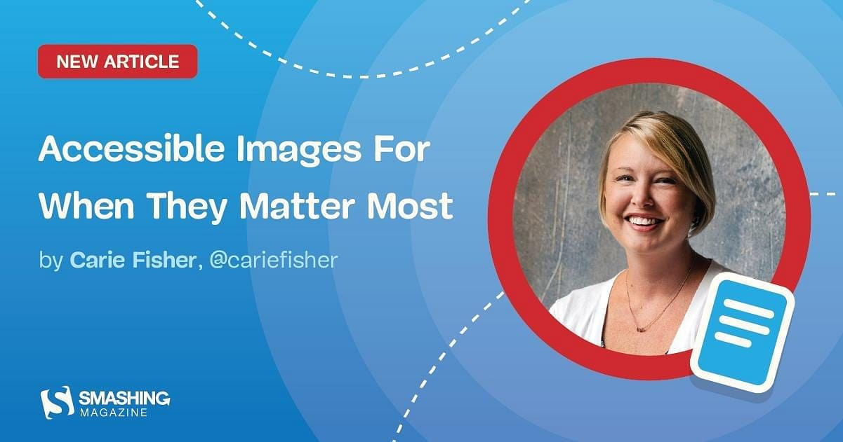 Accessible Images For When They Matter Most